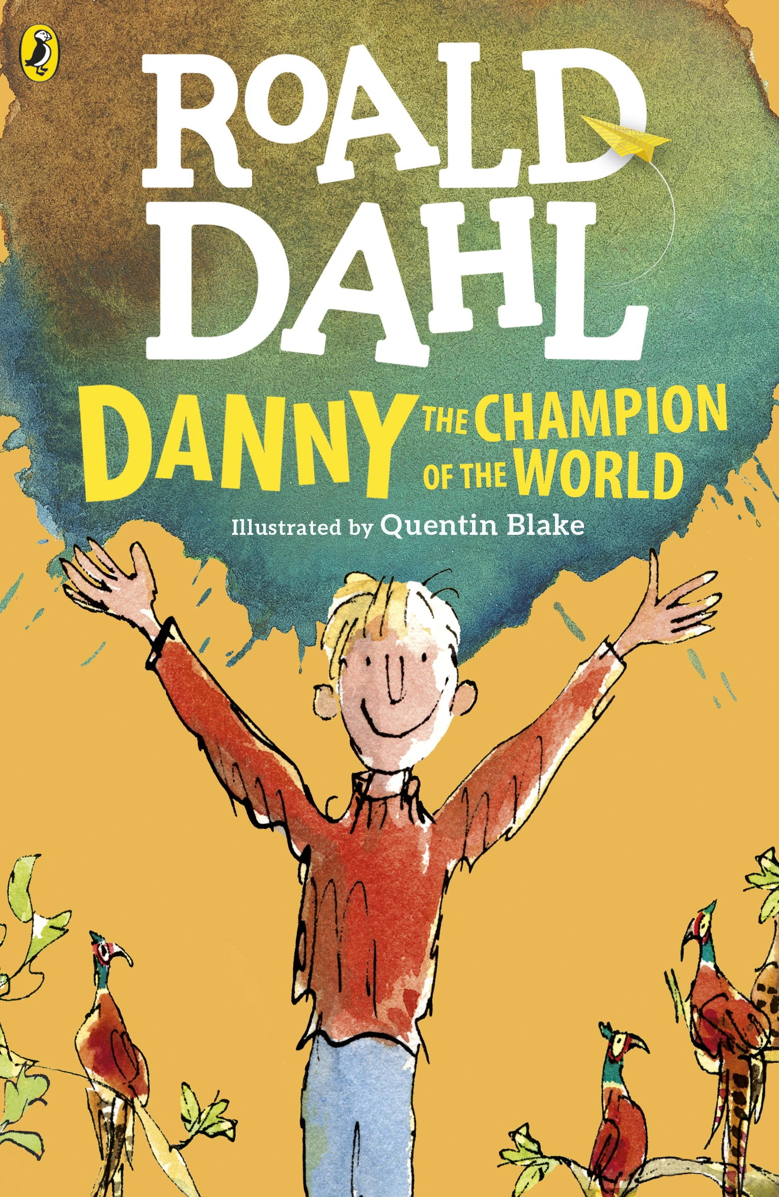 Danny, the Champion of the World by Roald Dahl, ISBN: 9780141365411
