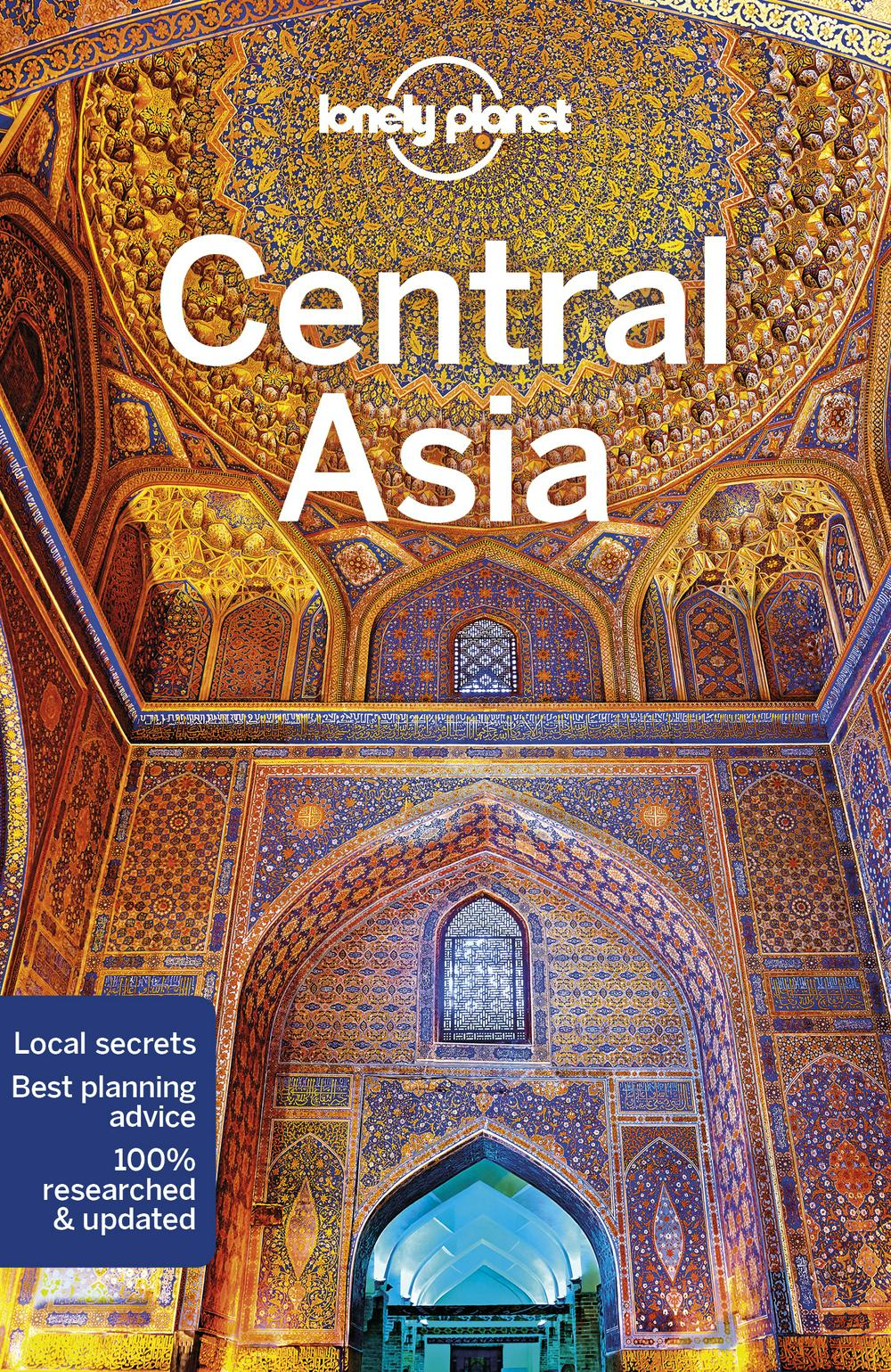 Lonely Planet Central Asia (Travel Guide) by Lonely Planet, ISBN: 9781786574640