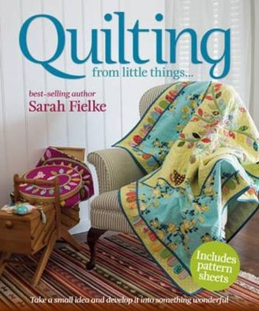 Quilting by Sarah Fielke, ISBN: 9781741967609