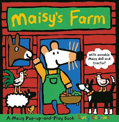 Maisy's Farm by Lucy Cousins, ISBN: 9781406306972
