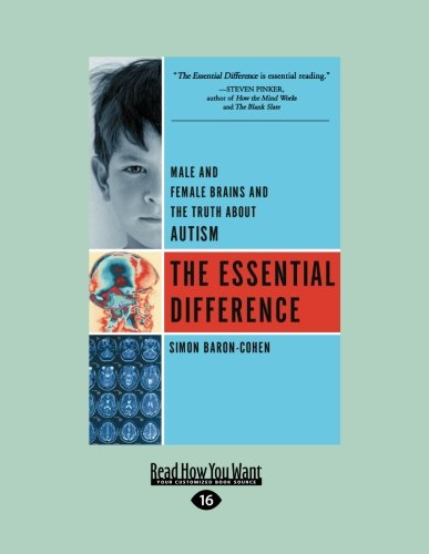 The Essential Difference by Simon Baron-Cohen, ISBN: 9781458759276