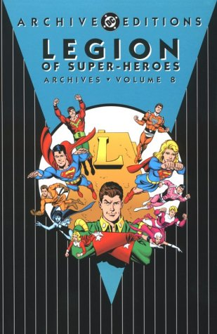 Legion of Super-Heroes - Archives, Vol 08