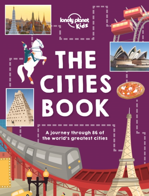 The Cities BookLonely Planet Kids by Lonely Planet Kids, ISBN: 9781786570185
