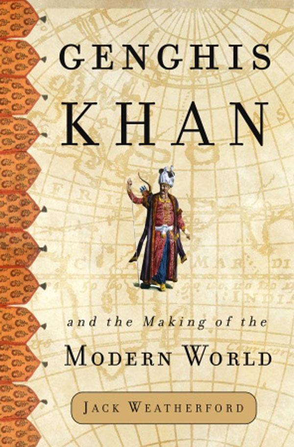 Genghis Khan and The Making Of Modern World