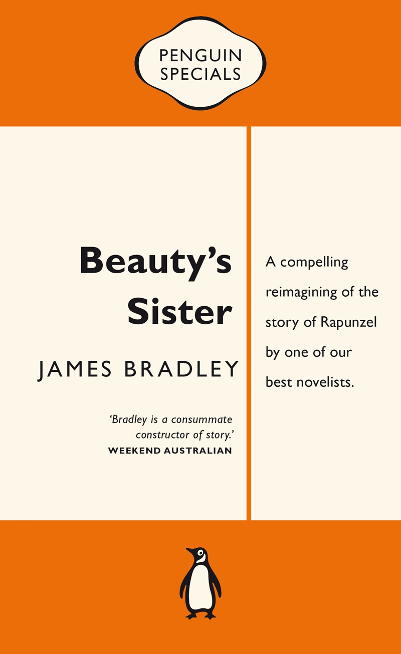 Beauty's Sister: Penguin Special by James Bradley, ISBN: 9780143569657