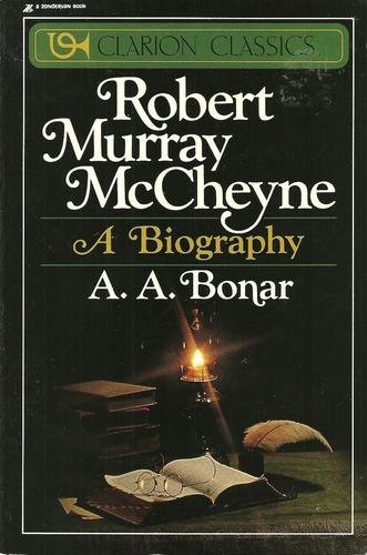 Robert Murray McCheyne: A Biography (Clarion classics)