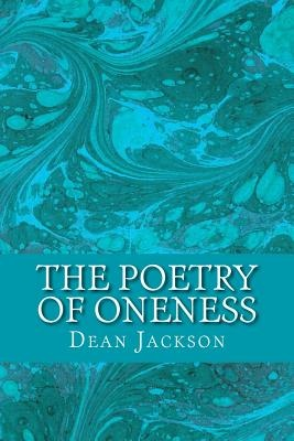 The Poetry of OnenessIlluminating Awareness of the True Self