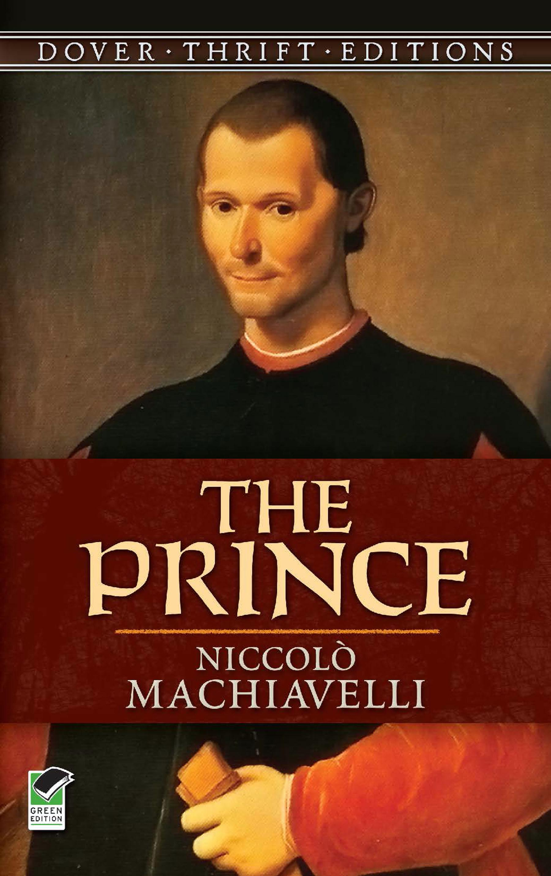 essays on niccolo machiavellis the prince Comparing niccolo machiavelli's the prince with thomas more's utopia in a five page comparative analysis it is determined that more's ideas are more conducive to producing good government and citizens than machiavelli's concepts are with quotes supplied from each respective works.