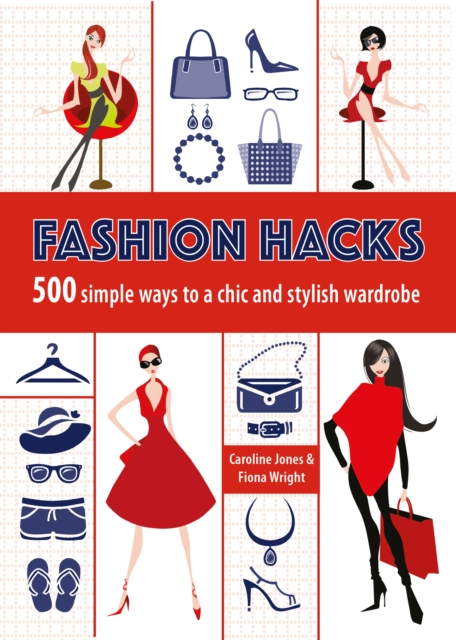 Fashion Hacks by Caroline Jones, ISBN: 9781780977041