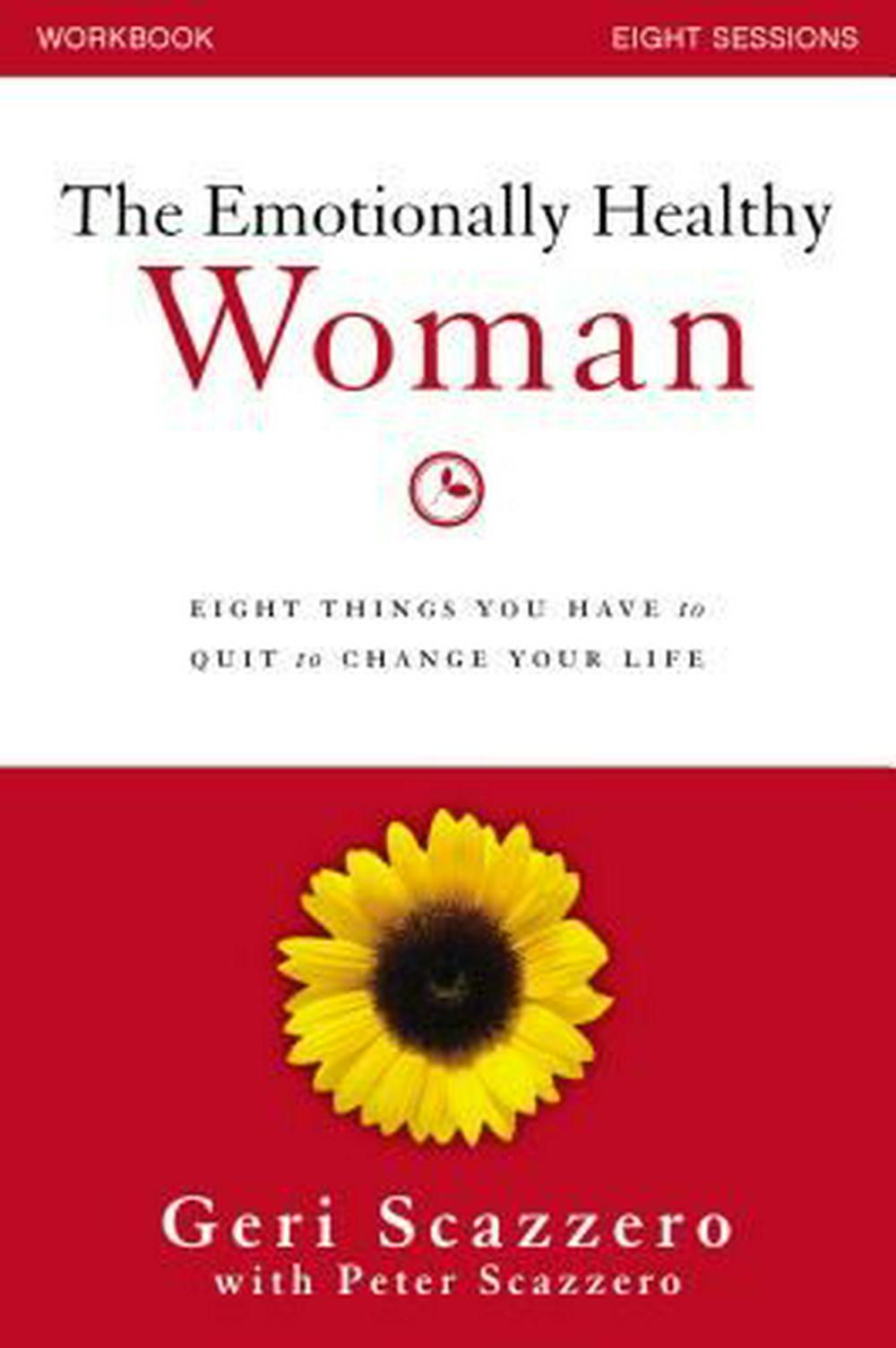 Emotionally Healthy Woman Workbook: Eight Things You Have to Quit to Change Your Life