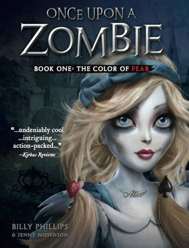 Once Upon a ZombieBook One: The Color of Fear
