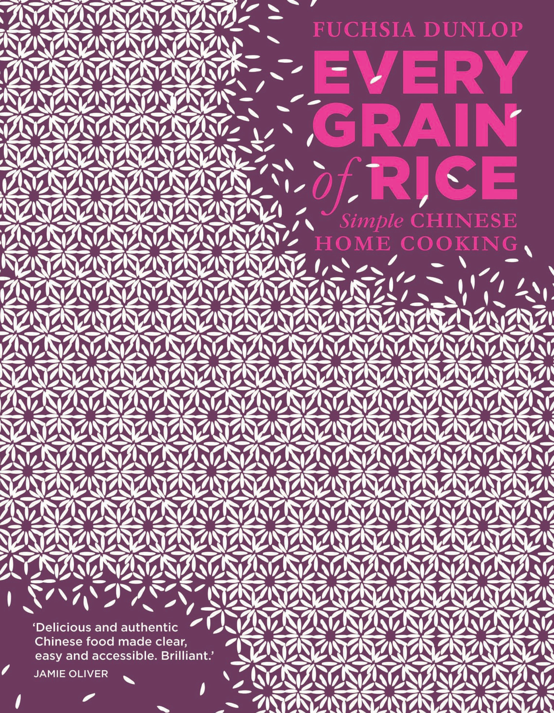 Every Grain of Rice by Fuchsia Dunlop, ISBN: 9781408802526