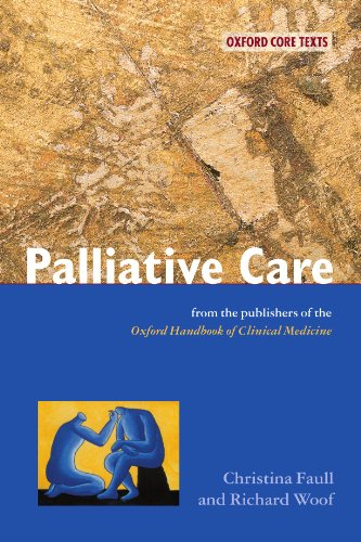 Palliative Care by Christina Faull, ISBN: 9780192632807