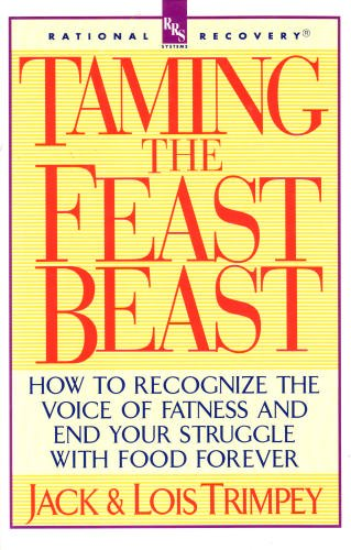 Taming the Feast Beast by Jack Trimpey, ISBN: 9780385312066