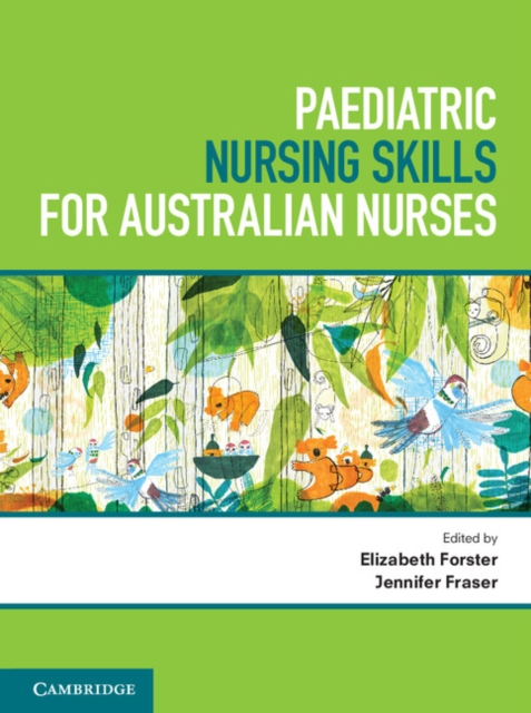 Paediatric Nursing Skills for Australian Nurses