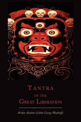 Tantra of the Great Liberation [Mahanirvana Tantra]