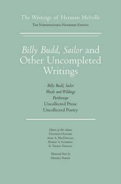 Billy Budd (Writings of Herman Melville. Northwestern Newberry Edition)