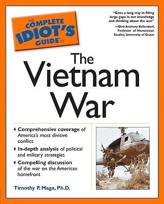 The Complete Idiot's Guide to Vietnam War