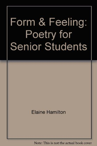 Form & Feeling: Poetry for Senior Students