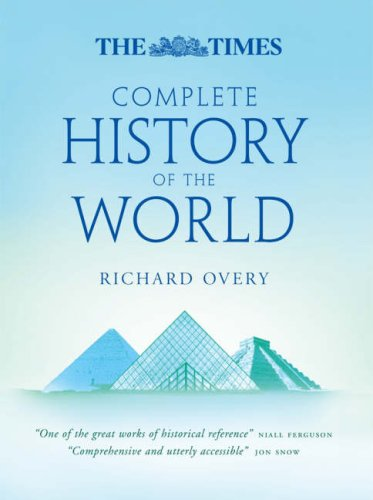 The Times Complete History of the World by Richard Overy, ISBN: 9780007259274