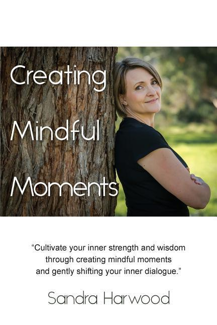 Creating Mindful Moments