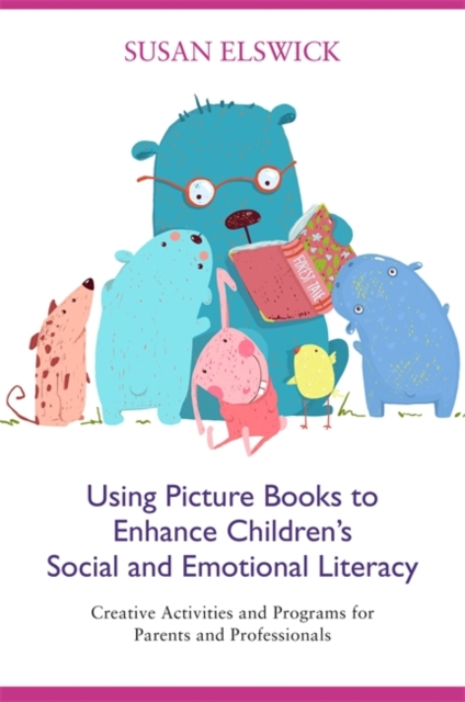 Enhancing Social-Emotional Literacy through the Use of Children's Literature and Activity-based Programming