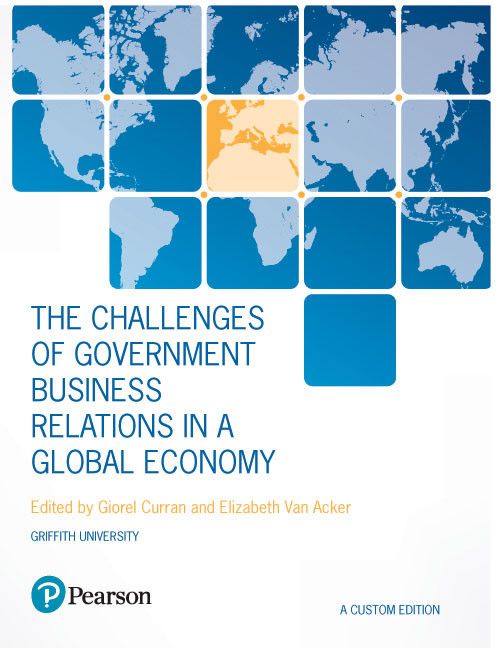 The Challenges of Government Business Relations in a Global Economy (Custom Edition) (Paperback)