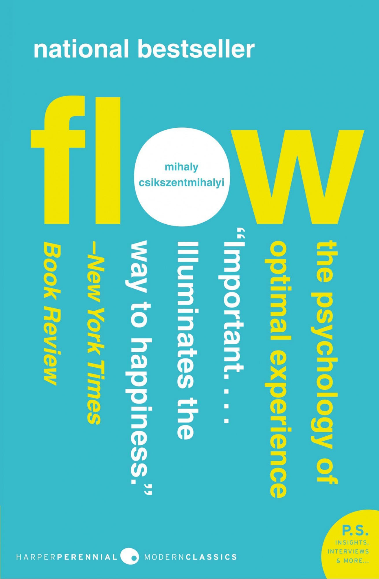 Flow by Mihaly Csikszentmihalyi, ISBN: 9780061339202