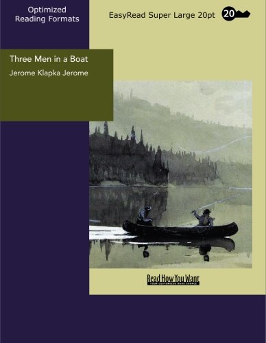 Three Men in a Boat: Easyread Super Large 20pt Edition