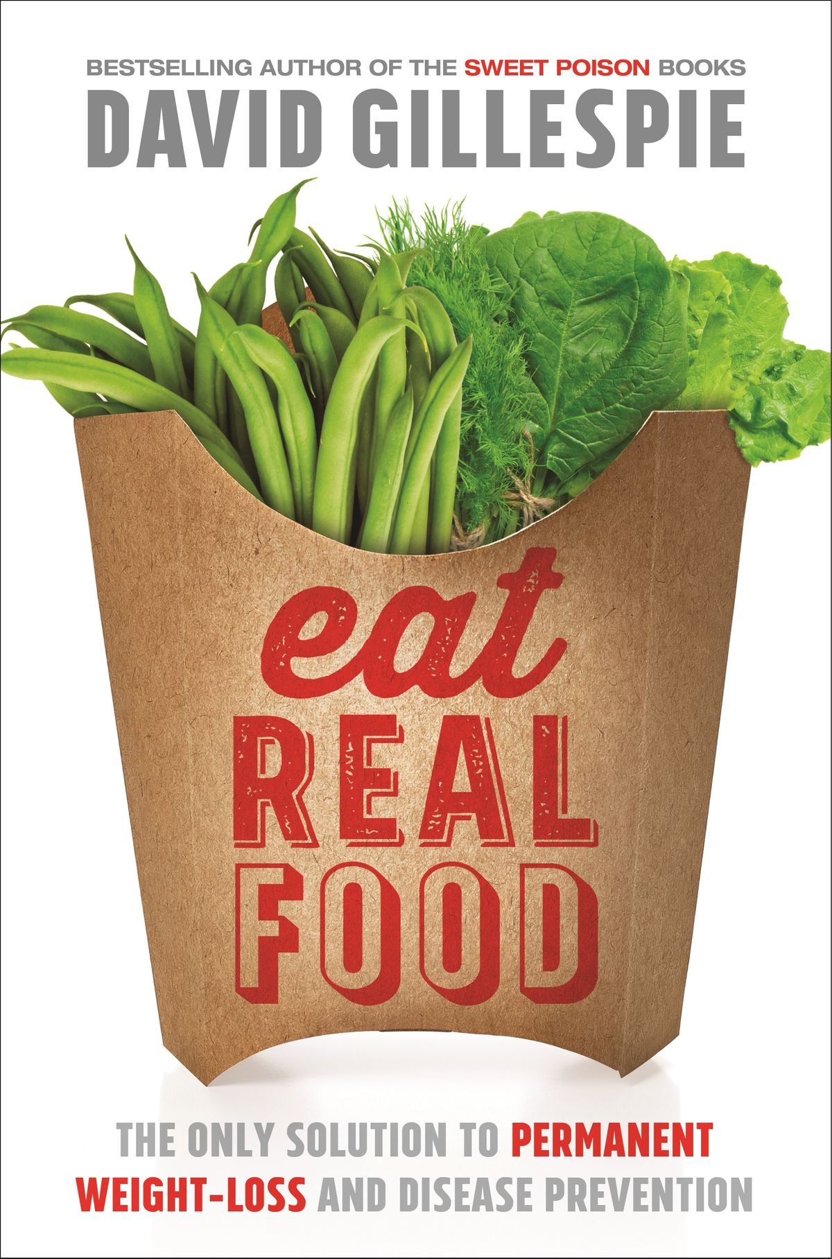 Cover Art for Eat Real Food, ISBN: 9781743536742