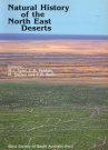 Natural History of the North East Deserts by Unknown, ISBN: 9780959662757