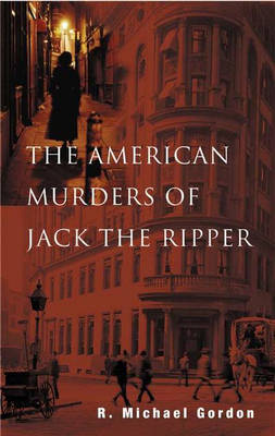 The American Murders of Jack the Ripper