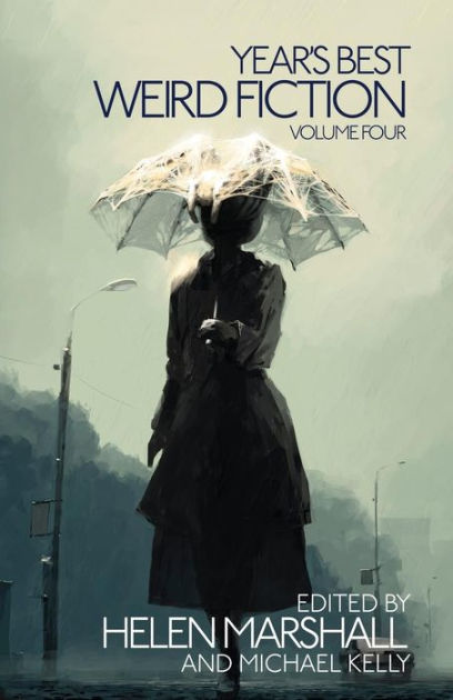 Year's Best Weird Fiction, Vol. 4