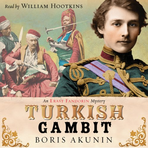 the turkish gambit by boris akunin essay The turkish gambit boris akunin, author, b akunin , author, andrew  russian author akunin does a superb job of rendering the immediacy of battle in the 1877-1878 conflict between the.