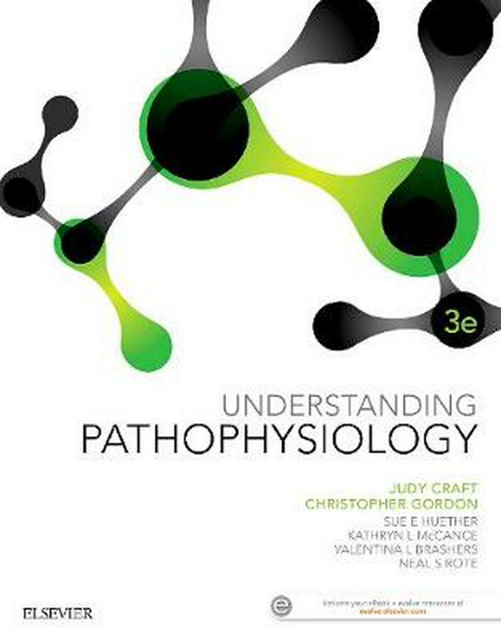 Understanding Pathophysiology ANZ (3rd Edition) by Judy Craft, Christopher Gordon, ISBN: 9780729542647