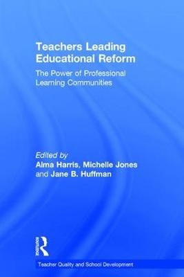Teachers Leading Educational ReformThe Power of Professional Learning Communities
