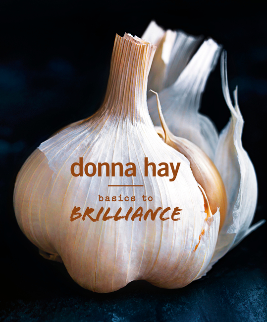 Basics to Brilliance by Donna Hay, ISBN: 9781460751428