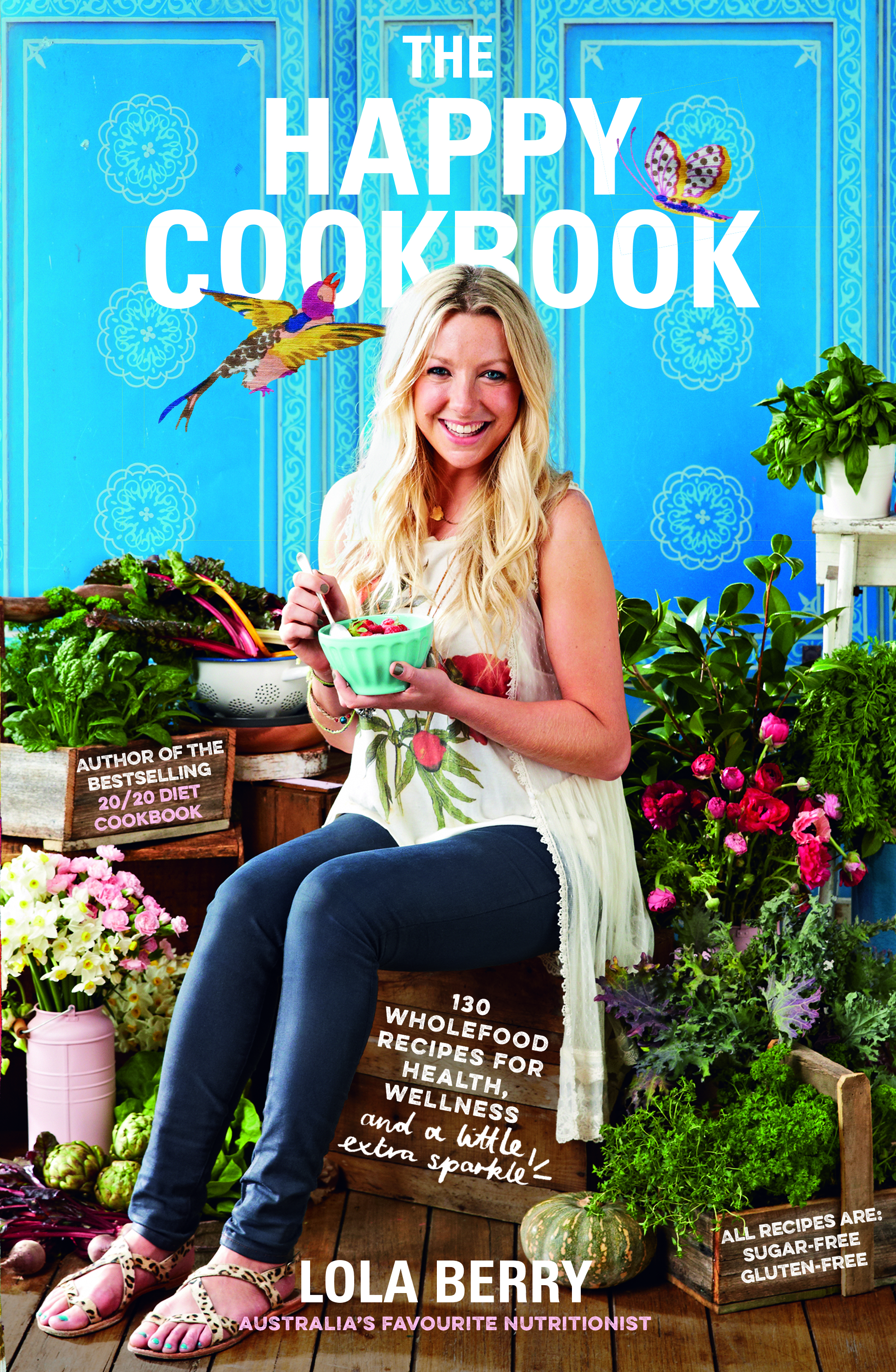 The Happy Cookbook130 wholefood recipes for health, wellness and a l...