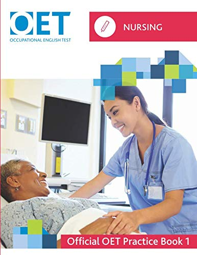 OET Nursing: Official OET Practice Book 1 by Cambridge Boxhill Language Assessment, ISBN: 9781718167872