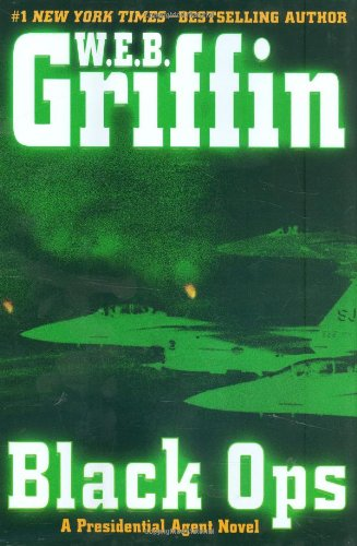 Black Ops by W E B Griffin, ISBN: 9780399155178