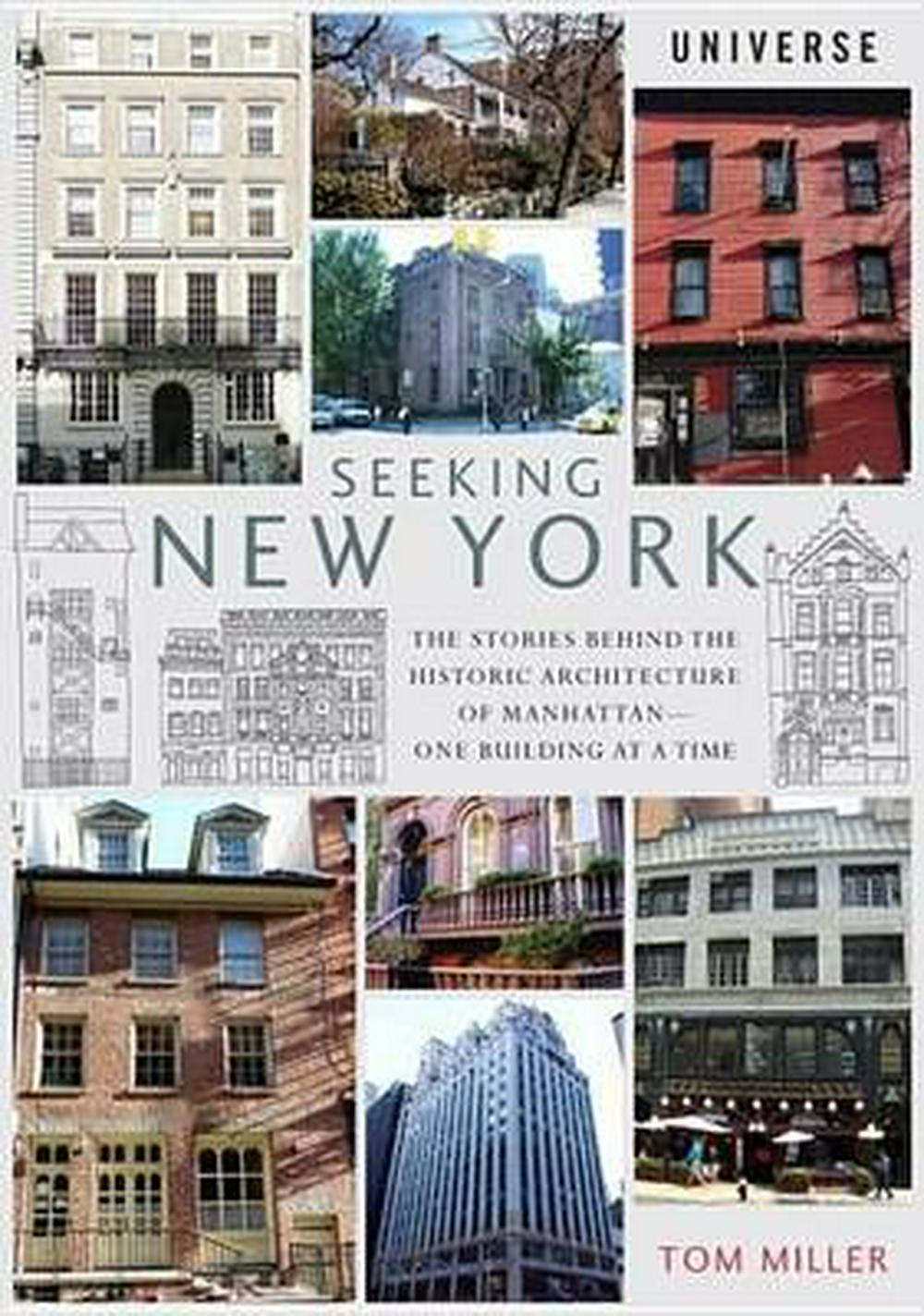 Seeking Manhattan: The Stories Behind the Architecture of Old New York--One Building at a Time