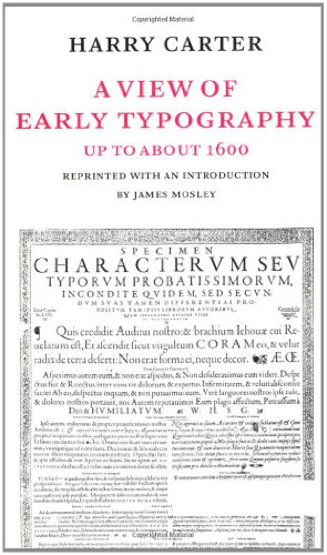 A View of Early Typography Up to About 1600 by Harry Carter, ISBN: 9780907259213