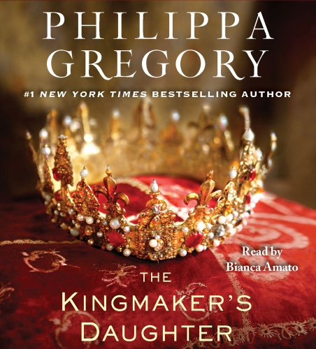 The Kingmaker's Daughter by Philippa Gregory, ISBN: 9781442352605