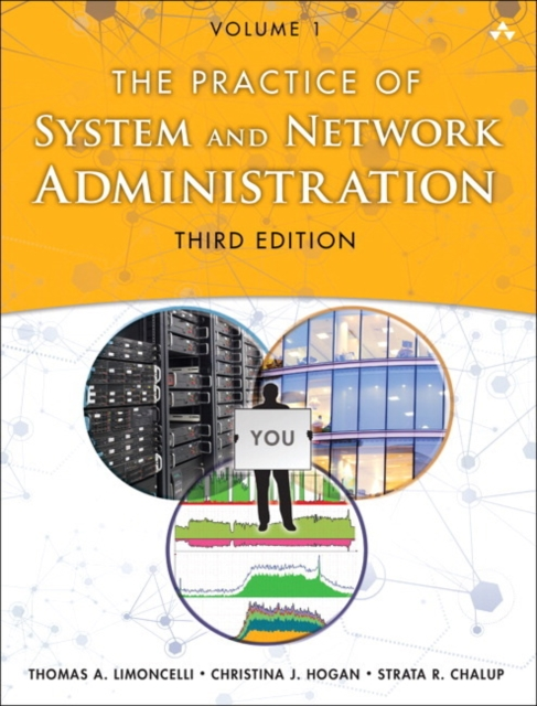 The Practice of System and Network Administration: Volume 1