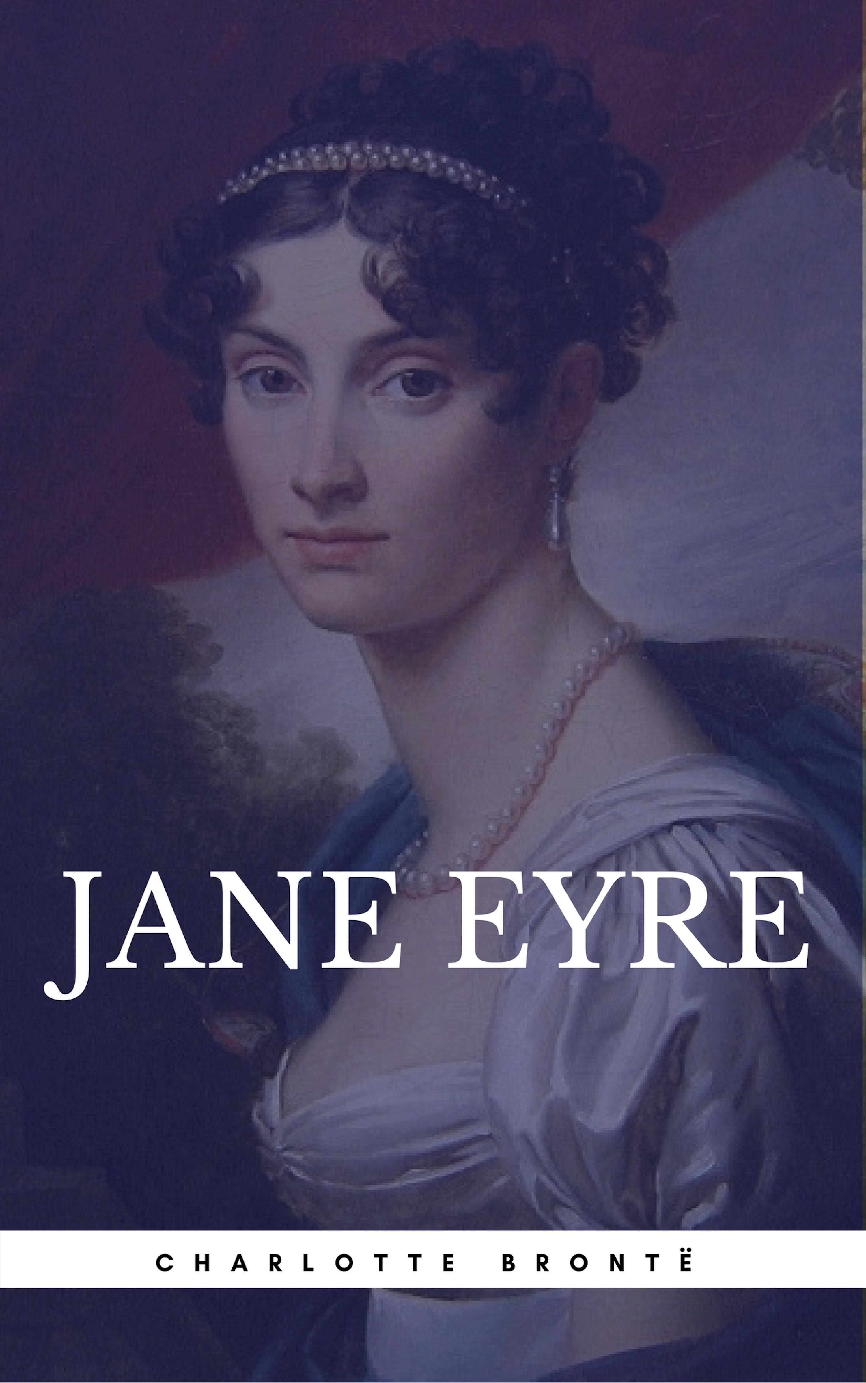 religious foreshadowing in jane eyre by charlotte Influential authors  the bronte sisters  biography  jane eyre by charlotte bronte    sometimes greater than that of politics, religion, and darwinism  in many romantic novels of the victorian era, the heroine was beautiful jane is described by charlotte as simple and plain.