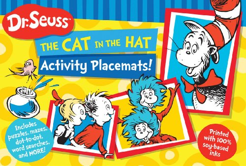 Dr. Seuss The Cat in the Hat Activity Placemats!: Includes Puzzles, Mazes, Dot-To-Dot, Word Searches, and More! (Dr. Seuss Activity Books) by Dr Seuss Enterprises, ISBN: 9781464301452