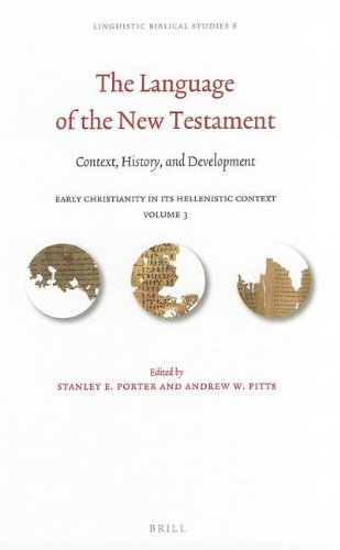 The Language of the New Testament by Stanley E. Porter, ISBN: 9789004234772
