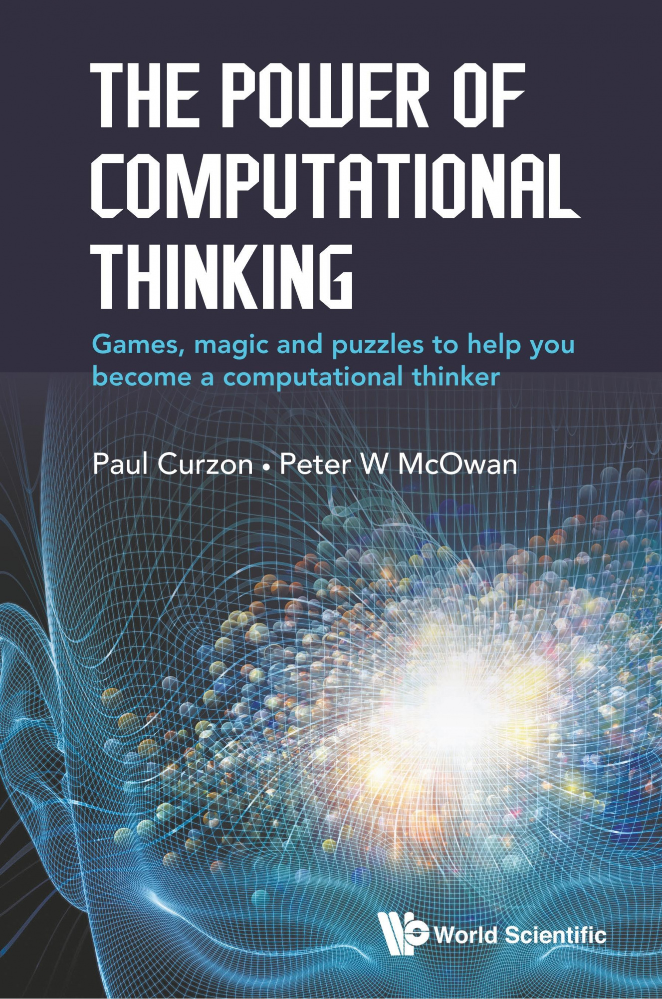 The Power of Computational ThinkingGames, Magic and Puzzles to Help You Become a C...