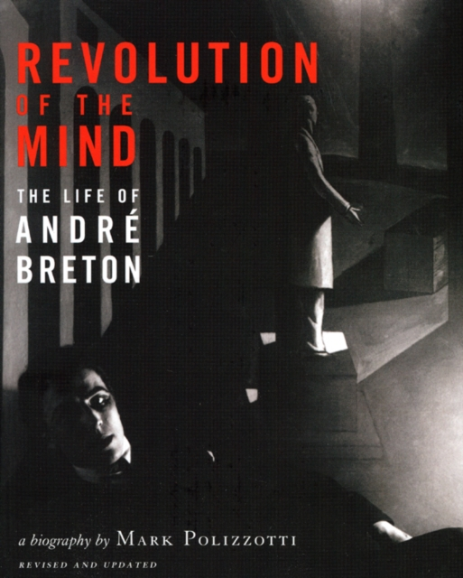 Revolution of the Mind by Mark Polizzotti, ISBN: 9780979513787