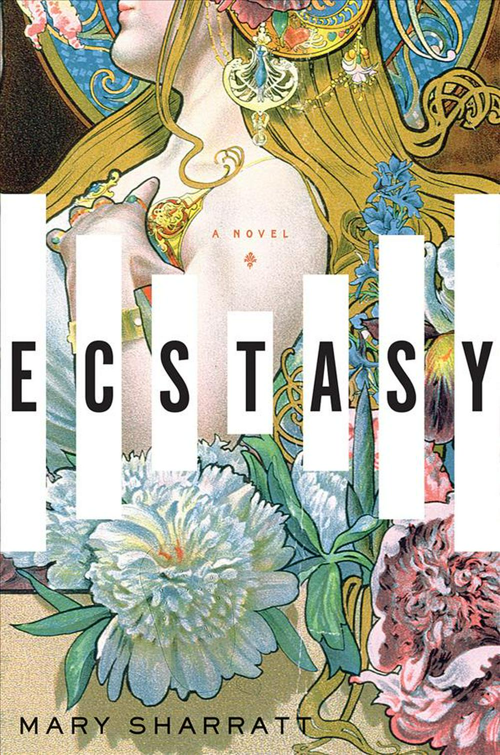 Ecstasy by Mary Sharratt, ISBN: 9780544800892